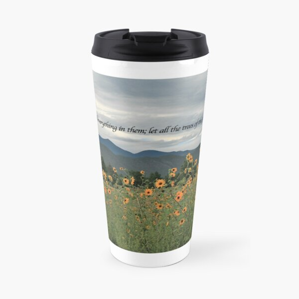 Sunflowers with verse - From ccnow.info Travel Mug