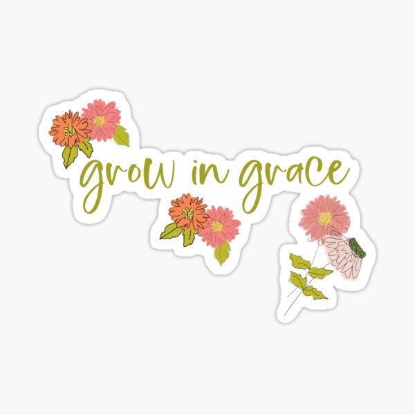 Grow in Grace hand lettered floral art by Terri Conrad Designs Sticker