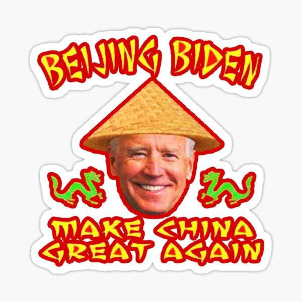 FUNNY JOE BIDEN MAKE CHINA GREAT AGAIN STICKER  Sticker