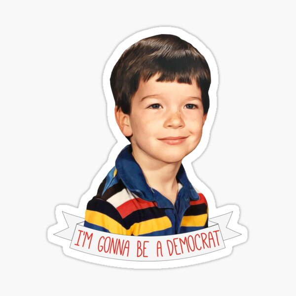 Baby John Mulaney- I'm Gonna be a Democrat Sticker