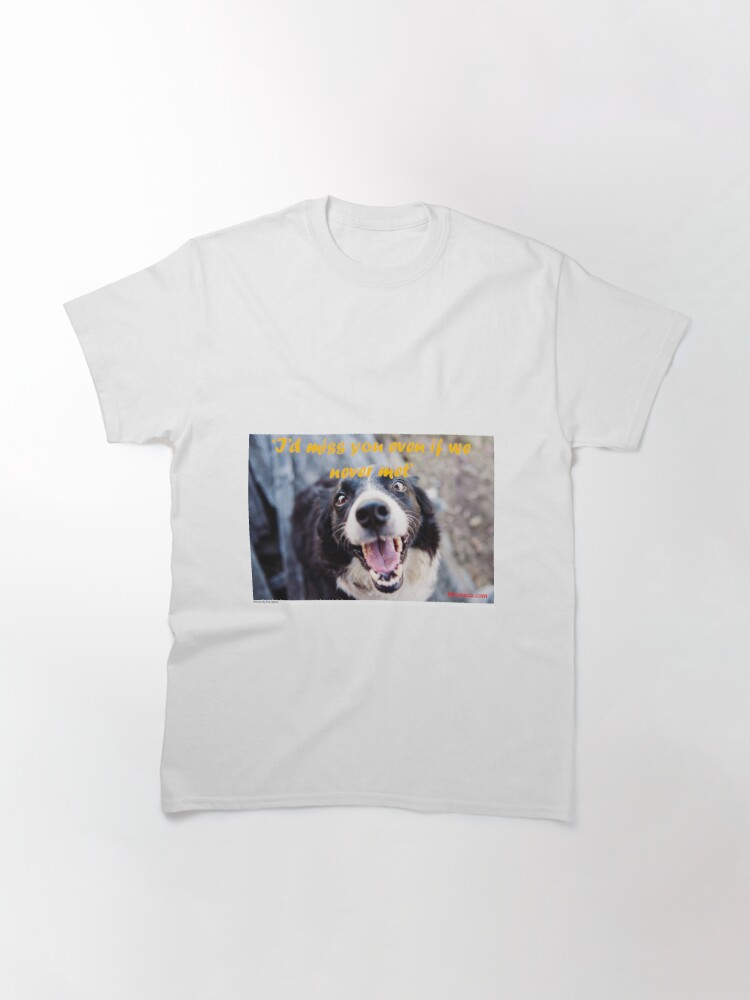 Alternate view of Missing You Classic T-Shirt