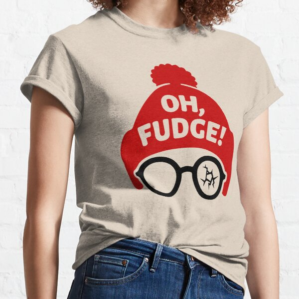 Oh Fudge You'll Shoot Your Eye Out Christmas Story Gift Classic T-Shirt