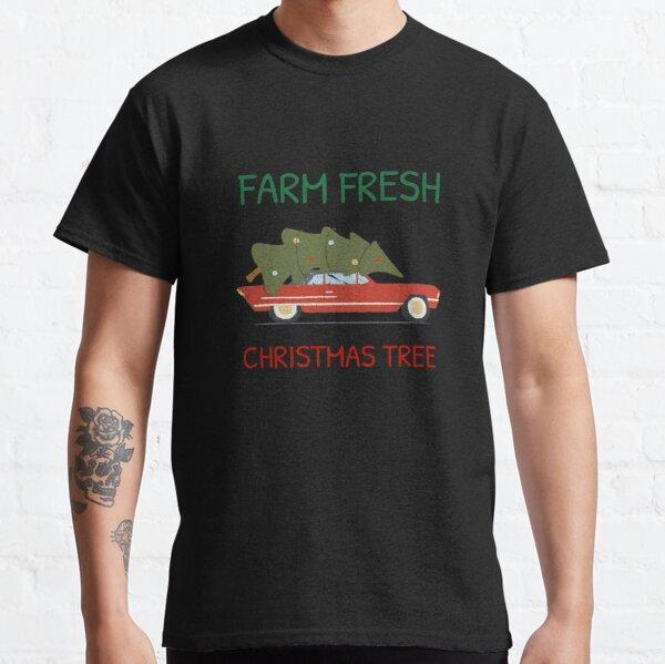 Farm fresh christmas tree Classic T-Shirt