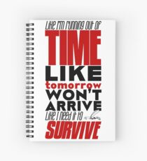 Write Like I'm Running Out of Time (Red) Spiral Notebook