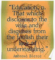 Education - Bierce Poster