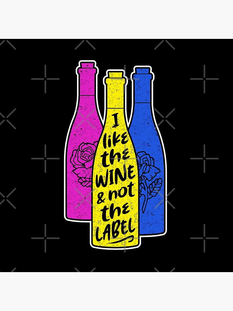 I like the wine & not the label  by ninthstreet