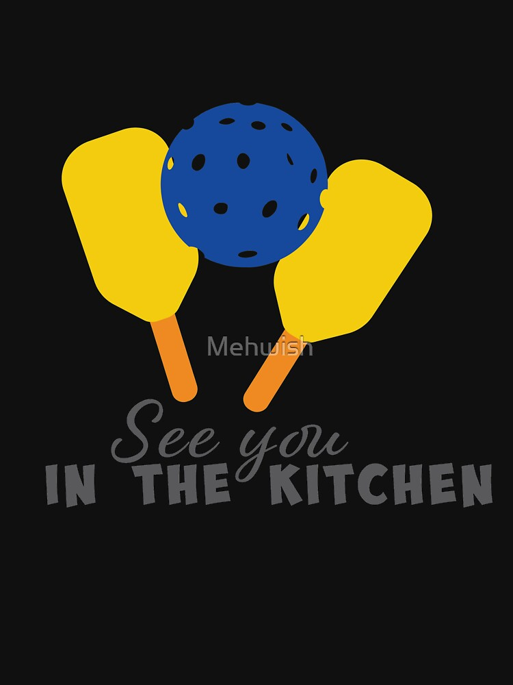 See you in the kitchen -   by Mehwish