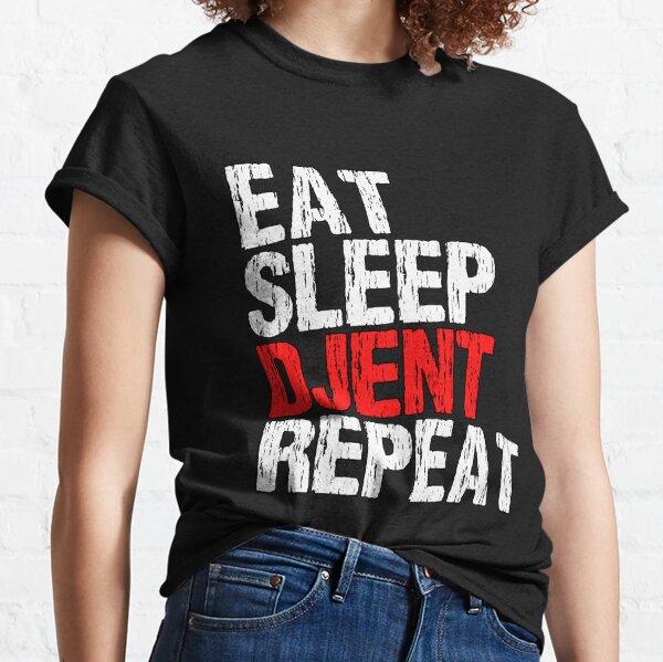 Eat Sleep Djent Repeat Classic T-Shirt