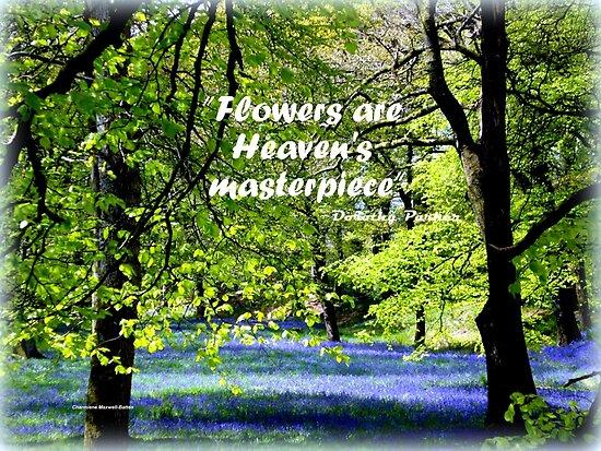 FLOWERS are Heaven's Masterpiece by Charmiene Maxwell-Batten