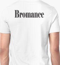 Bromance, close friendship between two men. Unisex T-Shirt