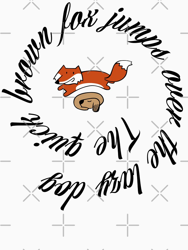 The quick brown fox jumps over the lazy dog by mickydee.com by MickyDeeTees