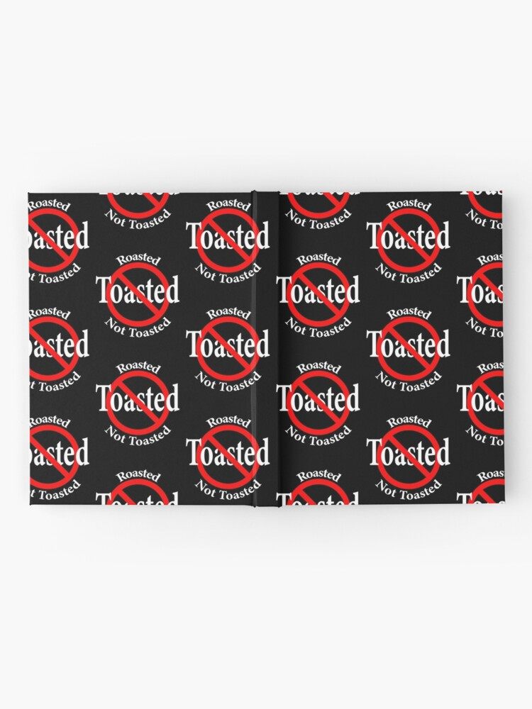 Alternate view of Roasted Not Toasted Hardcover Journal