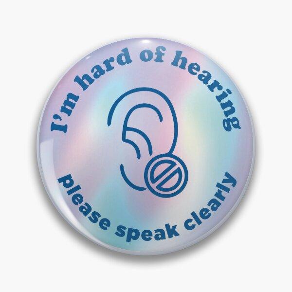 Design Your Own Hard of Hearing Enamel Pin Lip Reader