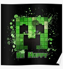 Minecraft - Be Happy Poster