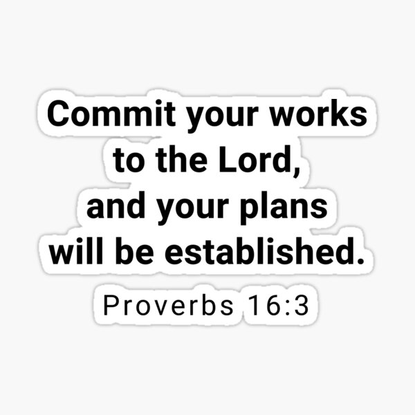 Entrust Your Works to the Lord and Your Plans Will Succeed Proverbs 16:3 Bible Wall Decals Stickers Quotes Wall Art #2 Version