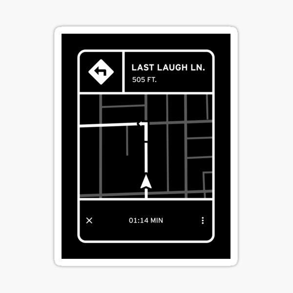 Fluorescent Adolescent - Last Laugh Lane Directions Sticker