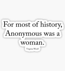 Virginia Woolf - Anonymous was a woman Sticker