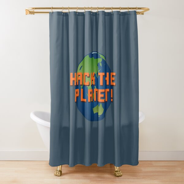 Hack The Planet! - Hackers Design Shower Curtain