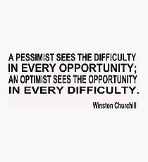 Optimism, Winston Churchill Photographic Print