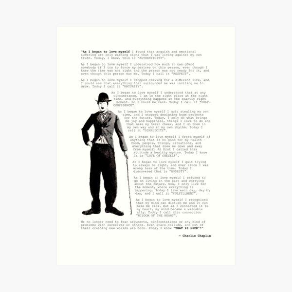 Citation de Charlie Chaplin; Alors que je commençais à m'aimer Impression artistique
