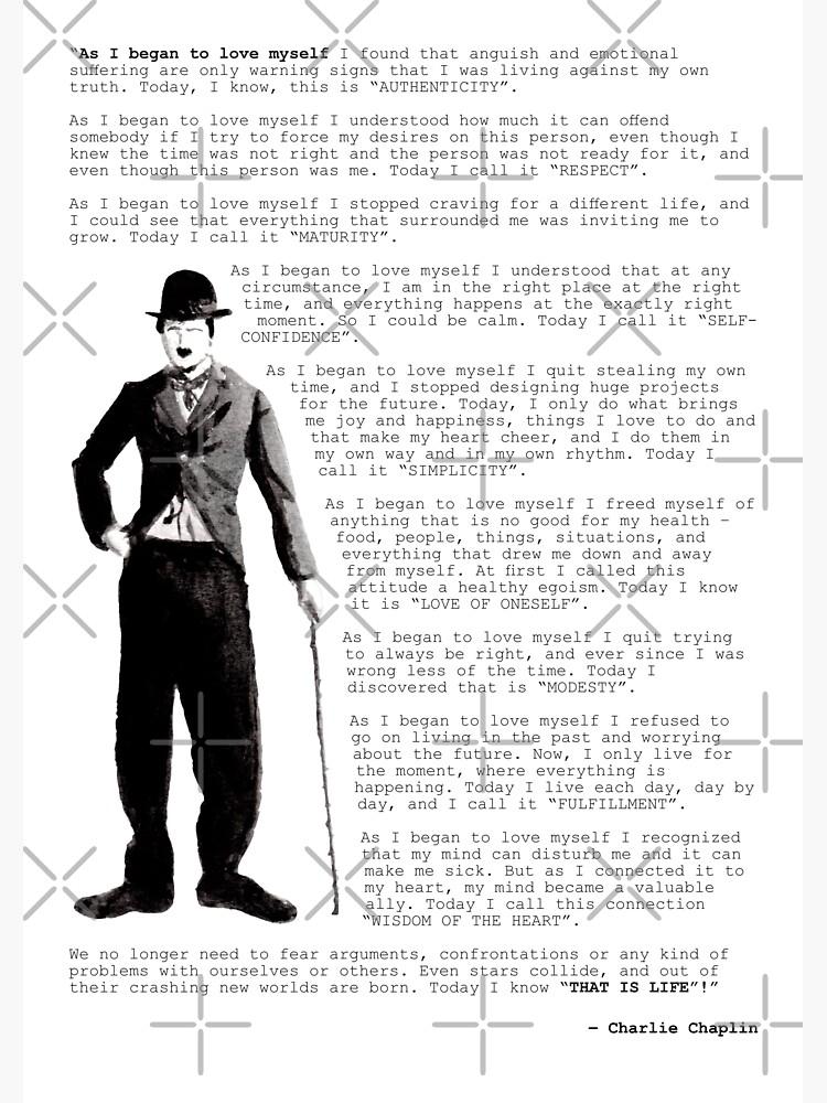 Charlie Chaplin Zitat; Als ich anfing mich selbst zu