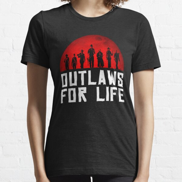 Outlaws for life  Essential T-Shirt