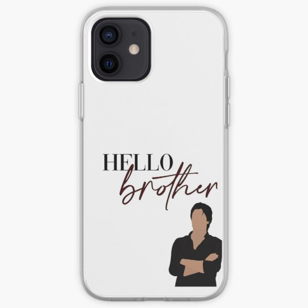 Hello Brother Damon Salvatore Vampire Diaries iPhone Soft Case