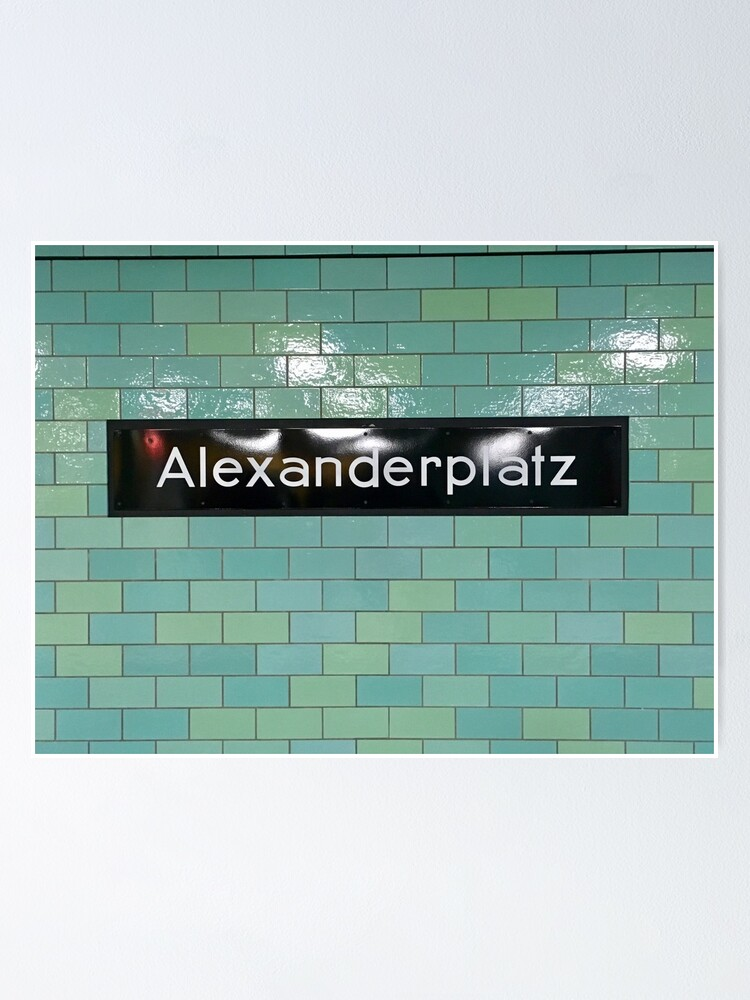Alternate view of Alexanderplatz U-Bahn Poster