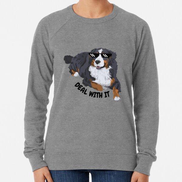 Funny Bernese Meme - Deal With It Lightweight Sweatshirt