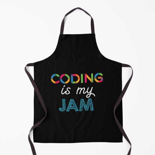 Coding is my Jam. Funny Coding Design Apron