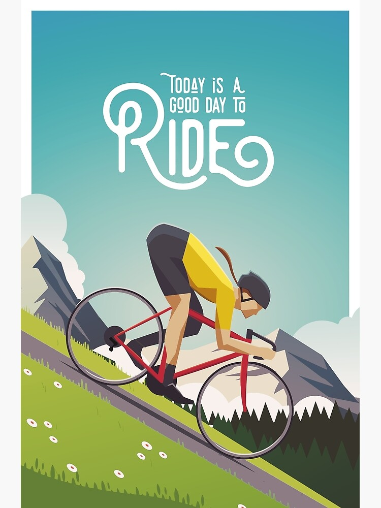 Today is a Good Day to Ride by superchezbro