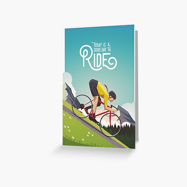 Today is a Good Day to Ride Greeting Card