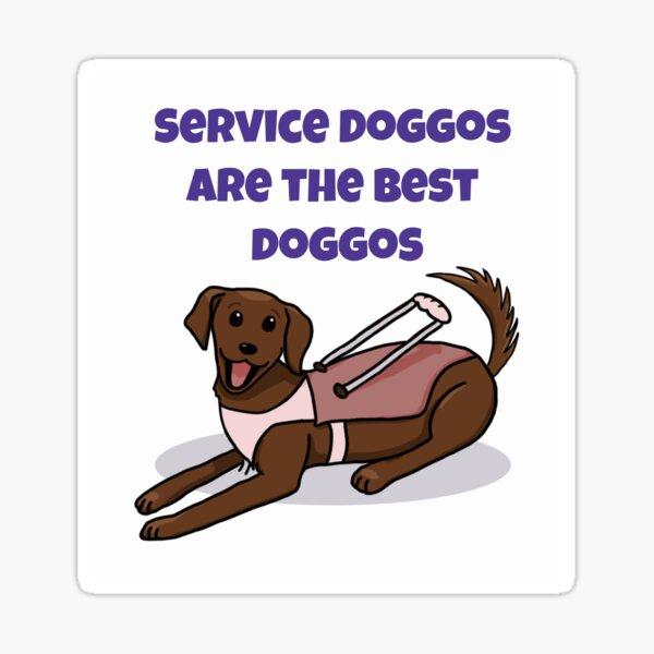 Service Doggos Are the Best Doggos, Pink & Purple Sticker
