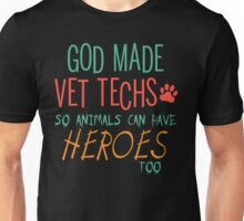 Vet Tech Tshirt vet tech grad Funny Veterinary T Shirts vet tech extra Unisex T-Shirt