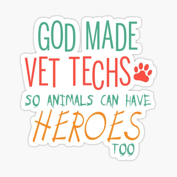 Vet Tech Tshirt Vet Tech Grad Funny Veterinary T Shirts Vet Tech Extra Sticker By Lnet Redbubble