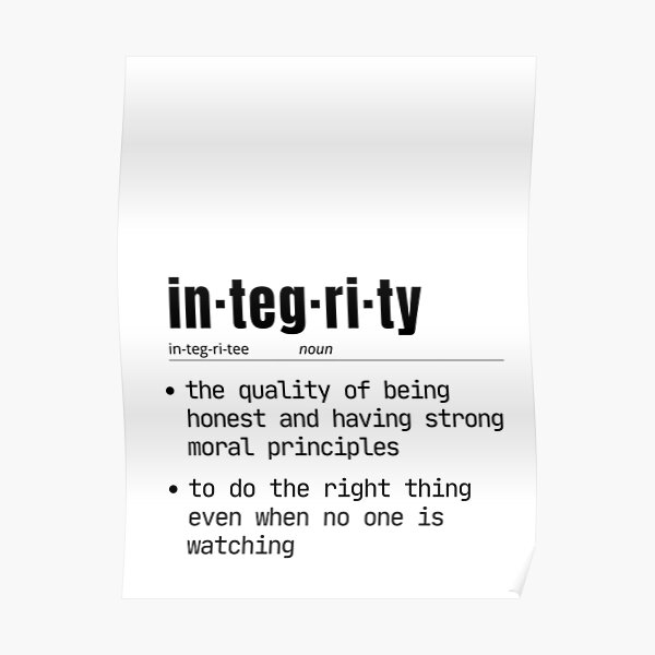 dictionary poster print of the word integrity Poster
