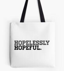 Hopelessly Hopeful Tote Bag