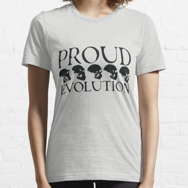 Proud Evolution Skull Essential T-Shirt