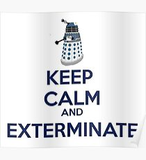Keep Calm And Exterminate  Poster