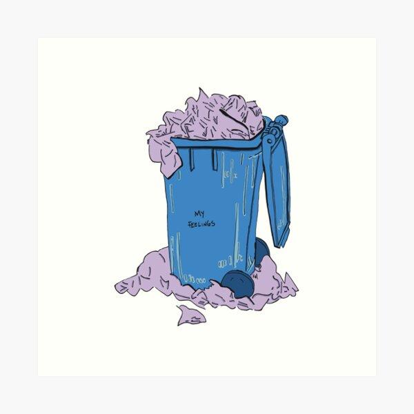 My Feelings Trash Art Print