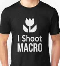 I shoot Macro Funny Tshirt Hoodie Pencil Pillow Skin Case Closeup T-Shirt