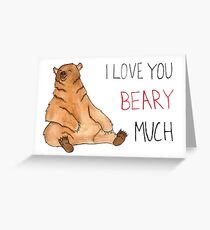 I Love You Beary Much Greeting Card