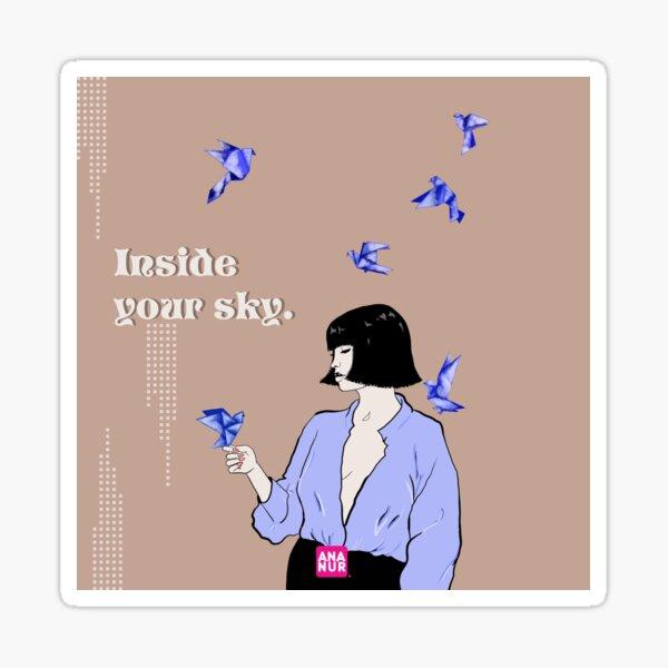 Inside your sky. Sticker