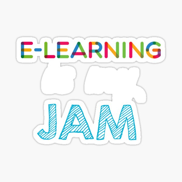 E-Learning is my Jam. Funny E-Learning Design Sticker