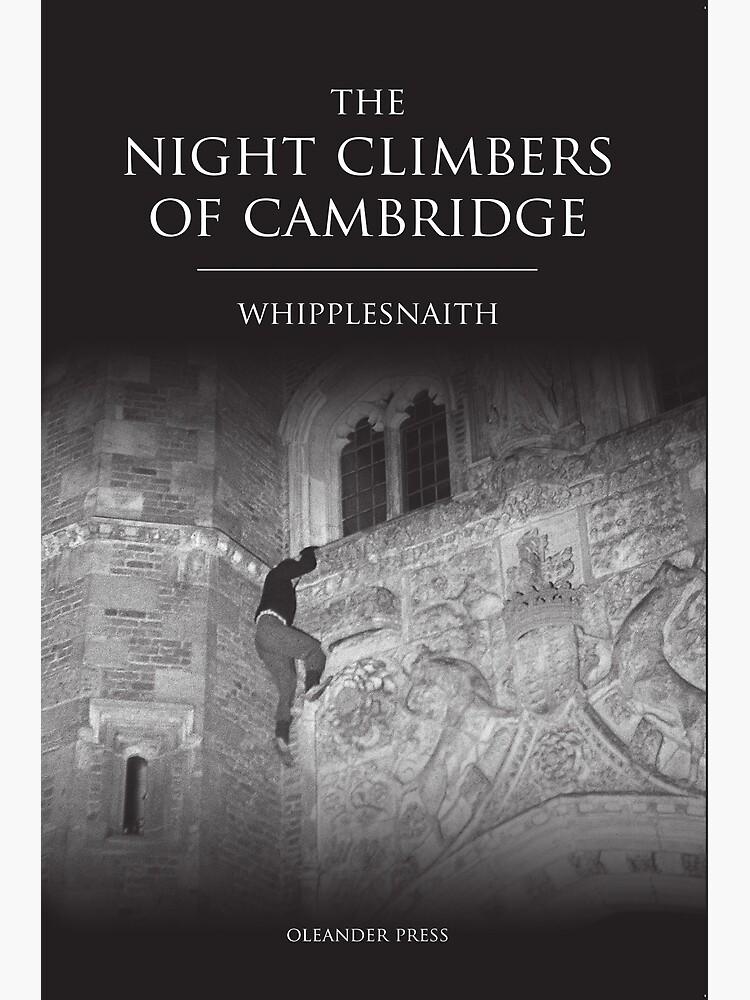 The Night Climbers of Cambridge by Whipplesnaith by whipplesnaith