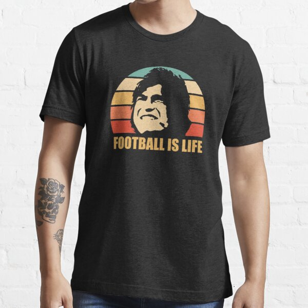 FOOTBALL IS LIFE Essential T-Shirt