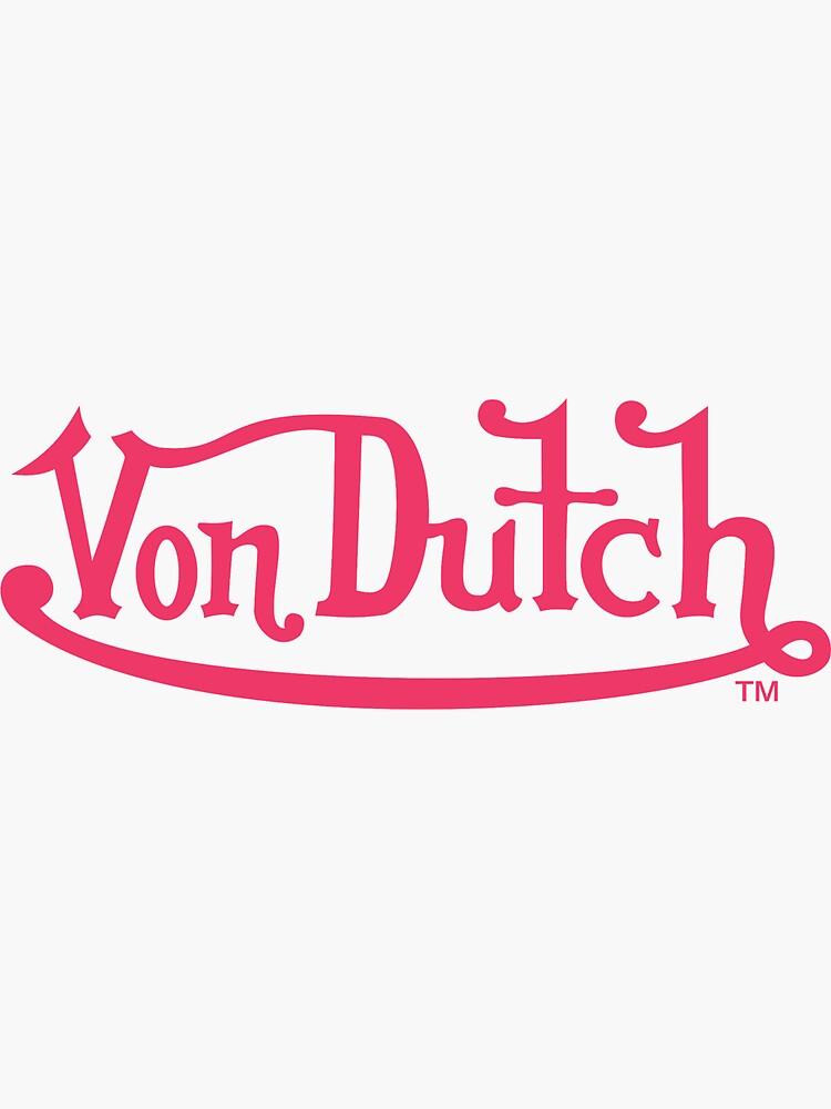 Von Dutch by Are-