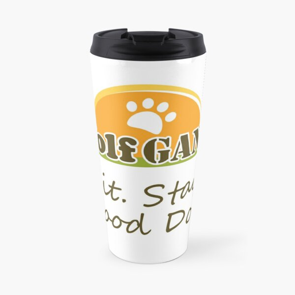 Sit. Stay. Good Dog. Travel Mug