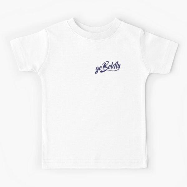 Go Boldly Kids T-Shirt