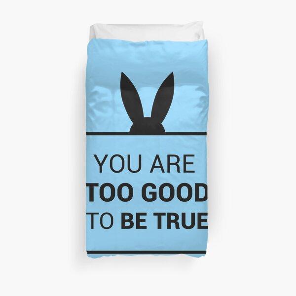 Vous êtes trop beau pour être vrai (version bleue et noire) Housse de couette